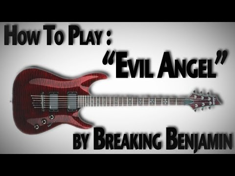 How To Play evil Angel By Breaking Benjamin video