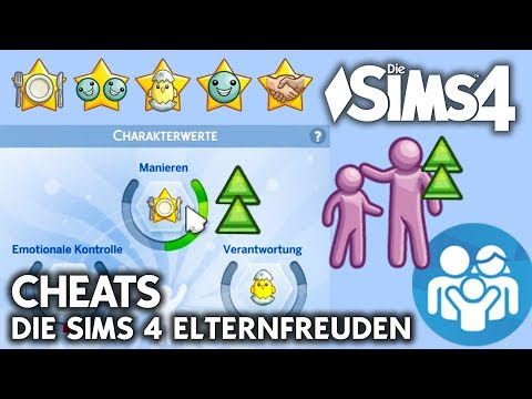 Die Sims 4 Elternfreuden Cheats | Charakterwerte, Erziehung, Bonus-Merkmale