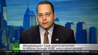 'Terrorism funding just one thing (banks) getting away with' - HSBC whistleblower  1/20/14