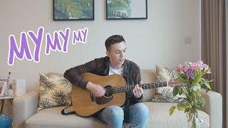 Download Lagu Troye Sivan - My My My! (Acoustic) Gratis STAFABAND