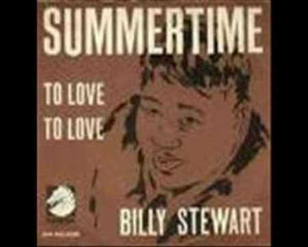 Billy Stewart - Summertime