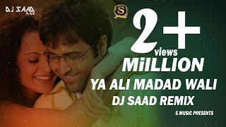 Ya Ali Madad Wali   Dj Saad Remix   Club Mix   2018