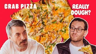 Crab Pizza: Dip or Pizza? || Really Dough?