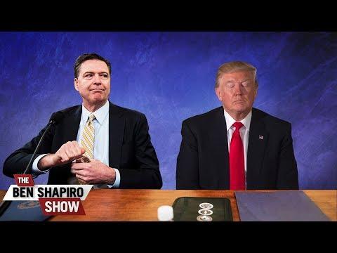 The Comey Memos | The Ben Shapiro Show Ep. 522