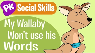 My Wallaby Won't Use His Words! Social Skills songs for kids, learning songs for kids from PlayKids