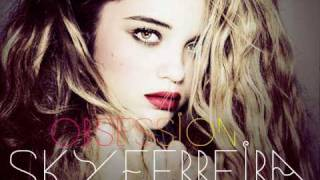 Watch Sky Ferreira Obsession video
