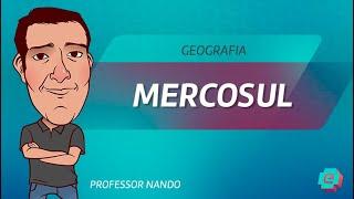 Geografia - Mercosul