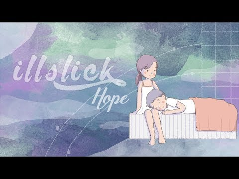 "ILLSLICK - ""Hope""「Official Lyrics Video」 thumbnail"