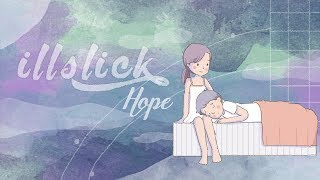 "ILLSLICK - ""Hope""「Official Lyrics Video」"