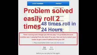 You can easily free roll 2 or more times in freebitco.in 48 times roll in 24 Hours