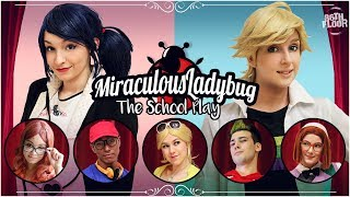Miraculous Ladybug and Chat Noir Cosplay Music Video - The School Play
