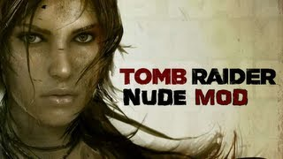 Tomb Raider 2013 - Nude Mod Gameplay - Part.2