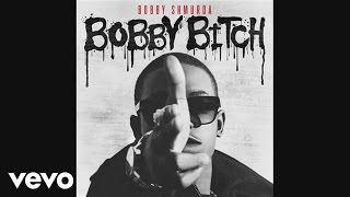 Bobby Shmurda - Bobby Bitch (Official Audio)