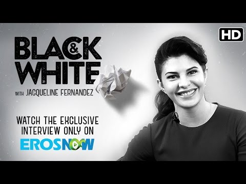 Catch Jacqueline Fernandez On Black & White - The Interview