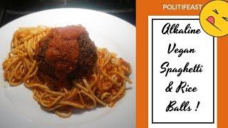 Vegan Rice Ball with Spaghetti Marinara Sauce(Continuing Dr. Sebi's Legacy - Vegan for Life)