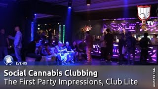 Social Cannabis Clubbing Amsterdam - First Party Impressions - Smokers Guide TV