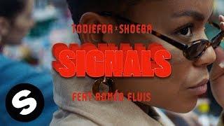 Todiefor & SHOEBA X Roméo Elvis - Signals