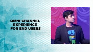 Omni-channel experience for end users