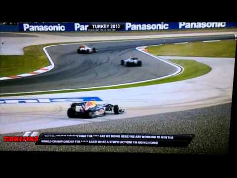 Vettel angry about Webber - 2010 Turkey (team radio)