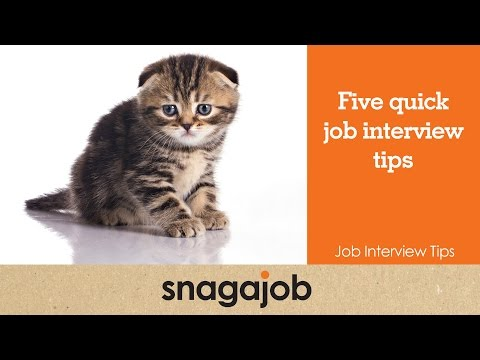 Job interview tips (Part 1): Five quick job interview tips