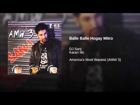 Balle Balle Hogay Mitro video