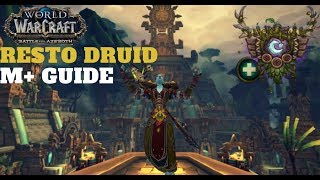 Restoration Druid M+ Guide BFA 8.1.5
