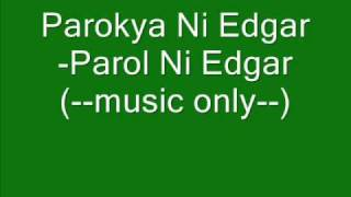 Watch Parokya Ni Edgar Parol Ni Edgar video
