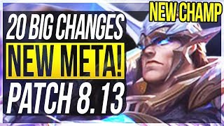 NEW ADC META AGAIN!? AATROX OUT! 20 BIG CHANGES & NEW OP CHAMPS Patch 8.13 - League of Legends