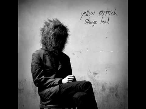 Yellow Ostrich - Stay At Home