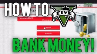 *NEW* GTA 5 Online Tutorial- How to Store and Withdraw Money From The Bank!