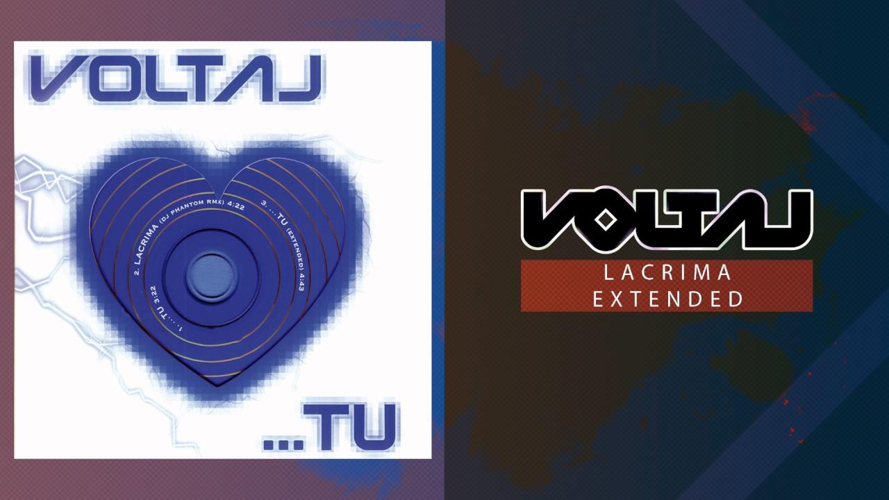 Voltaj - Lacrima (Extended)