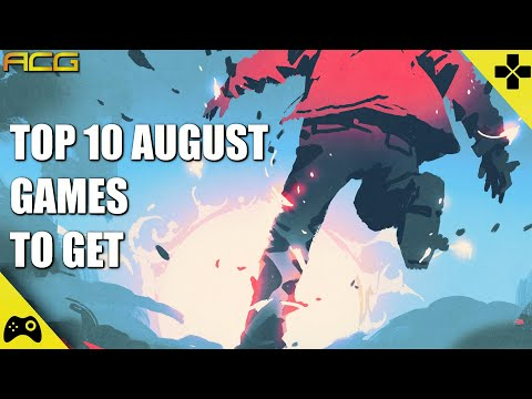 Top 10 Games for August