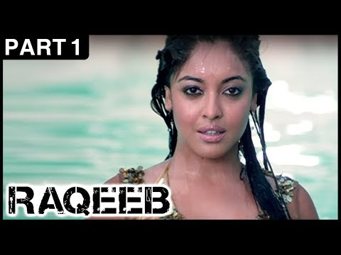 Raqeeb Hindi Movie | Part 1 | Jimmy Shergill, Sharman Joshi, Tanushree Dutta | Latest Hindi Movies