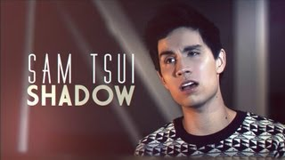 Sam Tsui Shadow Official Music Video