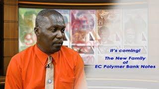 ECCB Connects Season 9 Episode 6 - New EC Polymer Bank Notes