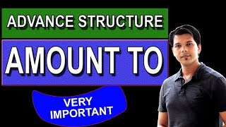 AMOUNT TO ADVANCE ENGLISH STRUCTURE