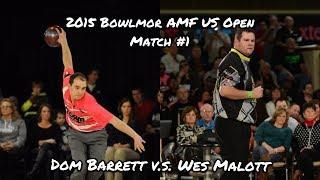 2015 Bowlmor AMF U.S. Open Match #1 - Barrett V.S. Malott