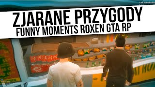 ROXEN GTA RP   ZJARANE PRZYGODY   Funny Moments