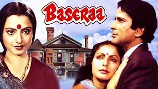 Baseraa (1981) Full Hindi Movie   Shashi Kapoor, Rakhee, Rekha, Poonam Dhillon, Raj Kiran