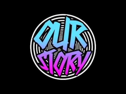 OUR STORY - Full Album