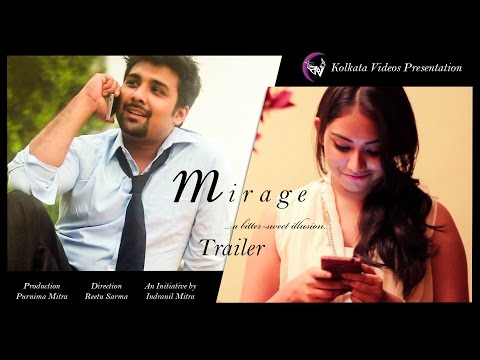 Mirage - A bittersweet illusion   Short Film 2015   Trailer   Kolkata Videos streaming vf