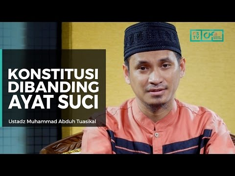 Serial Akidah : Konstitusi Dibanding Ayat Suci - Ustadz M Abduh Tuasikal