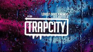 Billie Eilish Khalid Lovely Hopex Remix