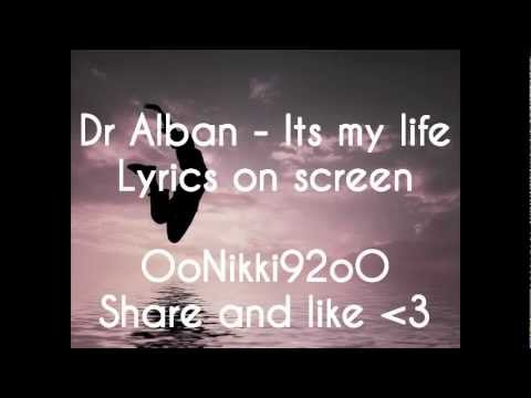 Dr Alban  Its my life Lyrics on screen