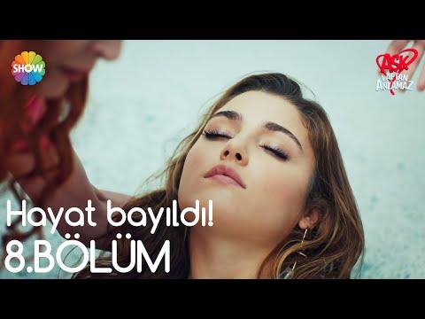 Aşk Laftan Anlamaz 8.Bölüm   Hayat bayıldı!