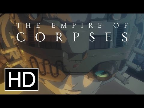 Project Itoh: The Empire Of Corpses - Official Trailer