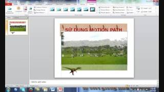 POWERPOINT 2010 SỮ DỤNG MOTION PATHS 17.3.2015