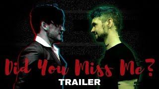 DARKIPLIER | ANTISEPTICEYE | Did You Miss Me? Trailer