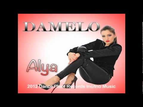 ALYA-Damelo (Dance Plant Records Inc/Ino Music)