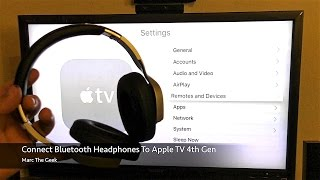 Connect Headphones to Apple TV 4th Gen